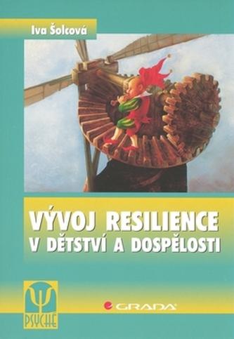 Vývoj resilience v dětství a dospělosti