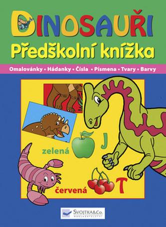 Dinosauři Předškolní knížka