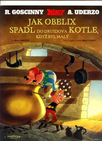 Jak Obelix spadl do Druidova kotle, když byl malý