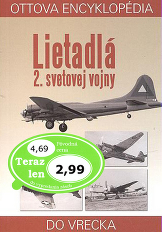 Ottova encyklopédia Lietadlá 2. svetovej vojny