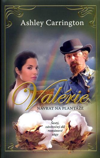 Valérie Návrat na plantáže