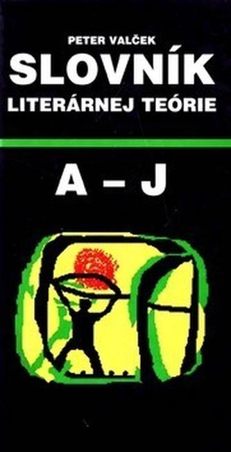 Slovník literárnej teórie A - J