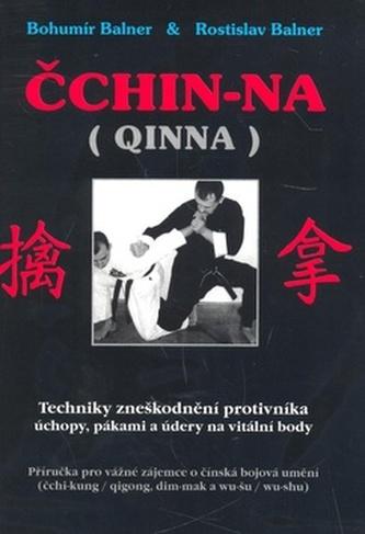 Čchin-Na - Bohumír Balner; Rostislav Balner