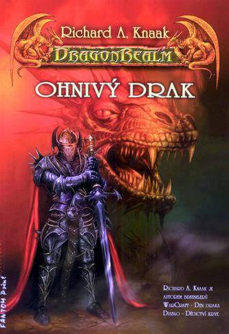 Ohnivý drak - Richard A. Knaak