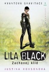 Lila Black Zachovej klid
