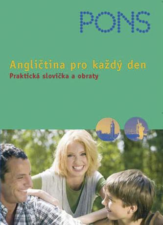 Angličtina pro každý den - Praktická slovíčka a obraty + audio CD