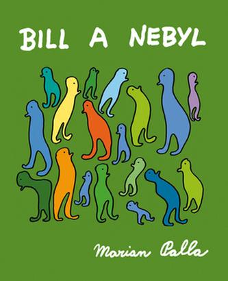 Bill a Nebyl