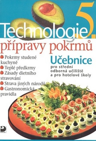 Technologie přípravy pokrmů 5 - Hana Sedláčková