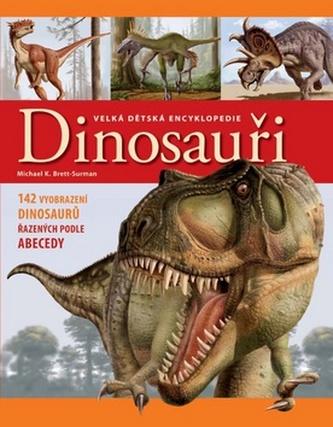 Velká dětská encyklopedie Dinosauři