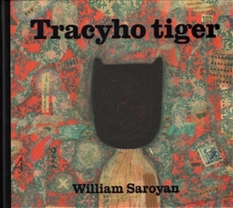 Tracyho tiger - William Saroyan