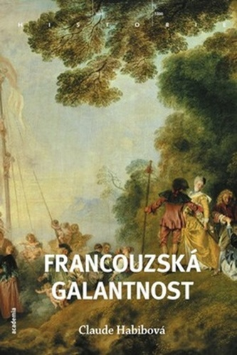 Francouzská galantnost - Claude Habib