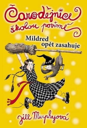 Čarodějnice školou povinné Mildred opět zasahuje