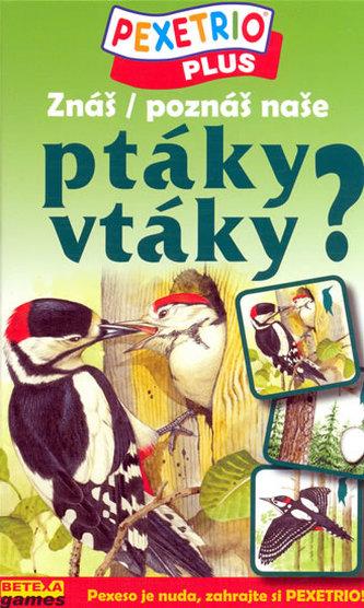 Pexetrio Znáš naše ptáky?