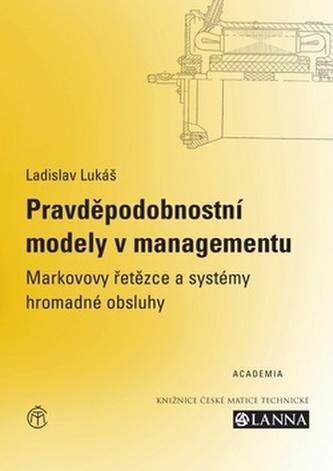 Pravděpodobnostní modely manažerskýh úloh