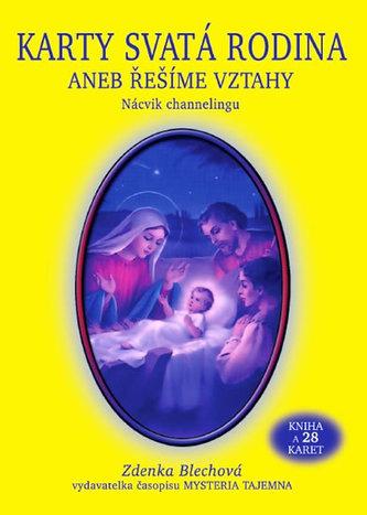 Karty Svatá rodina aneb řešíme vztahy - Zdenka Blechová