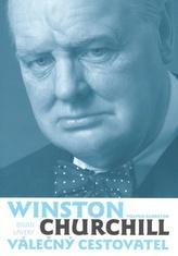 Winston Churchill válečný cestovatel