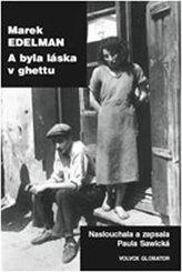 A byla láska v ghettu