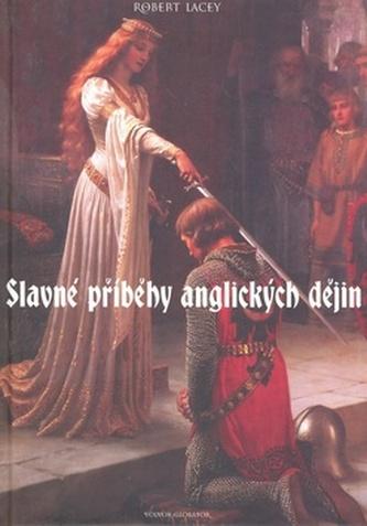 Slavné příběhy anglických dějin