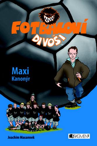 Fotbaloví divoši Maxi Kanonýr