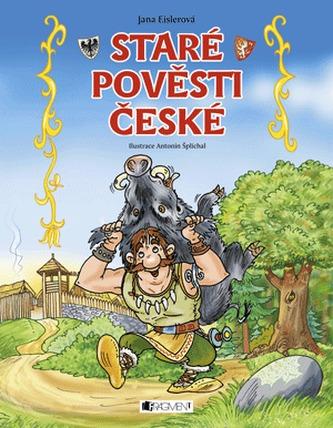 Staré pověsti české - Jana Eislerová