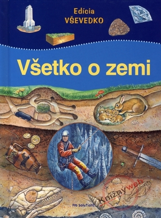 Všetko o zemi - Edícia VŠEVEDKO