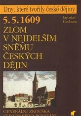 Zlom v nejdelším sněmu českých dějin