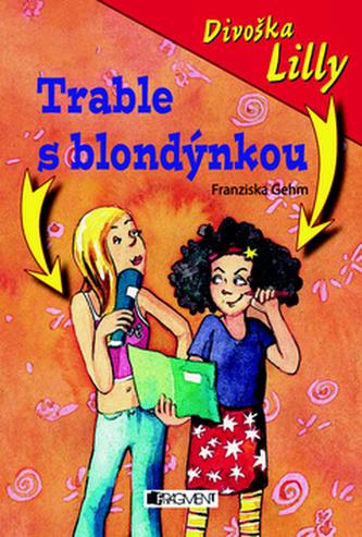Divoška Lilly Trable s blondýnkou