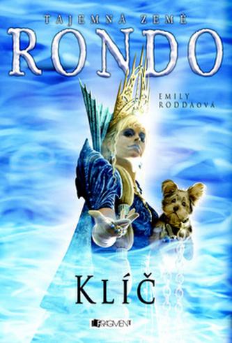 Tajemná země Rondo Klíč