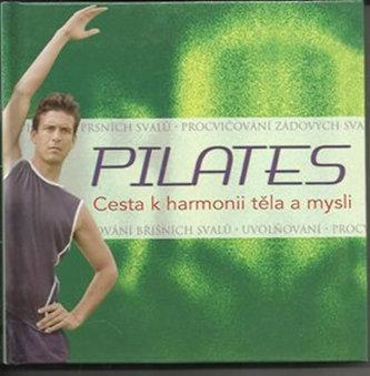 Pilates - Cesta k harmonii těla a mysli