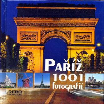 Paříž - 1001 fotografií