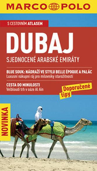 Dubaj Sjednocené Arabské Emiráty