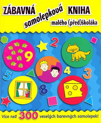 Zábavná samolepková kniha malého (před)školáka
