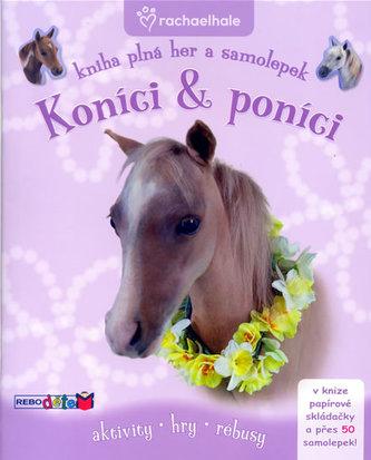 Koníci & poníci - Kniha plná her a samolepek