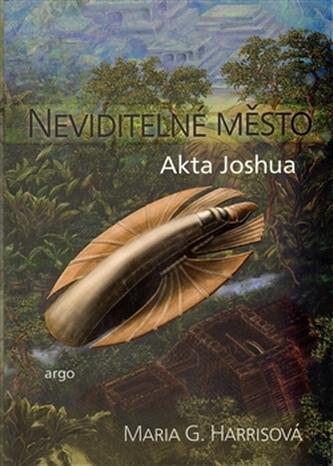 Neviditelné město Akta Joshua