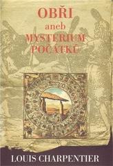 Obři aneb Mysterium počátků