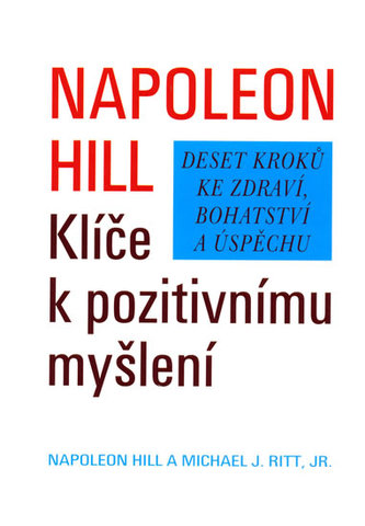 Klíče k pozitivnímu myšlení - Napoleon Hill
