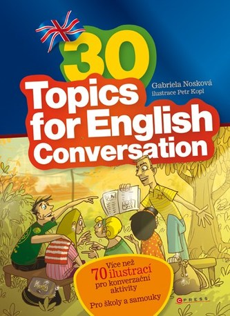 30 Topics for English Conversation