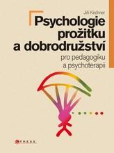 Psychologie prožitku a zážitků