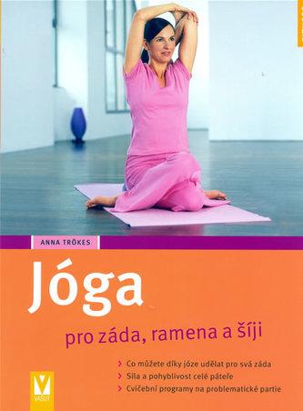 Jóga pro záda, ramena a šíji