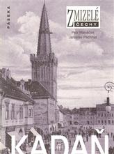Zmizelé Čechy Kadaň