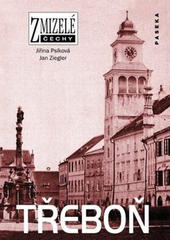 Zmizelé Čechy Třeboň