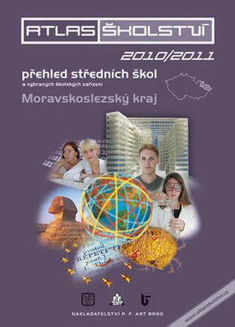 Atlas školství 2010/2011 Moravskoslezský kraj