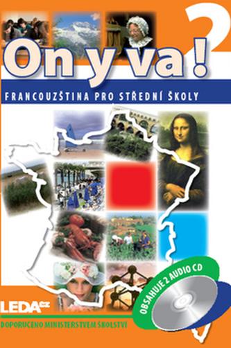 ON Y VA! 2 Sada učebnice + 2CD - Jitka Taišlová