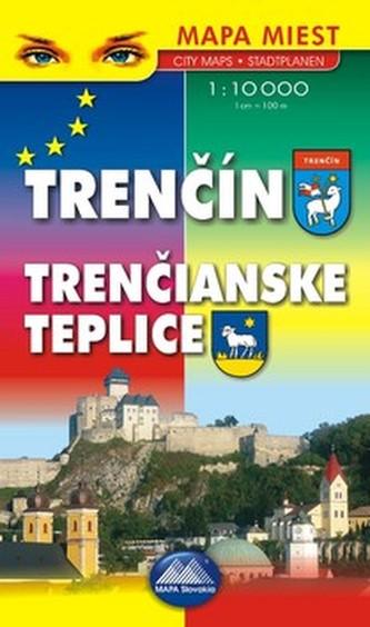 Trenčín Trenčianske Teplice Mapa miest City maps Stadtplanen 1 : 10 000