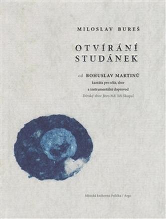 Otvírání studánek (kniha+CD) - Bohuslav Martinů