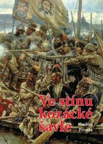 Ve stínu kozácké šavle