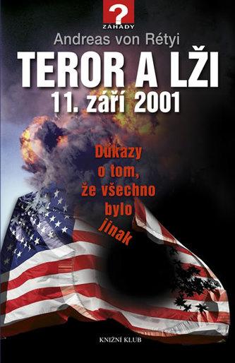 Teror a lži, 11. září 2001