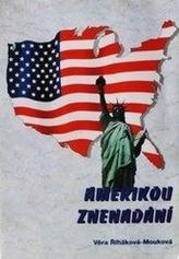 Amerikou znenadání