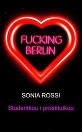 Fucking Berlin Studentkou i prostitutkou