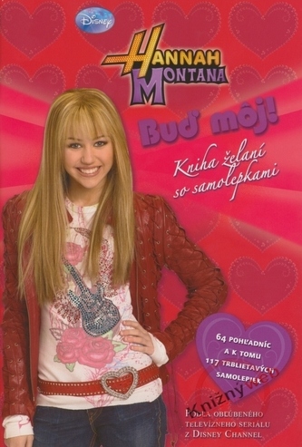 Hannah Montana Buď môj! - Elle D. Risco